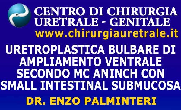 Uretroplastica bulbare di ampliamento ventrale secondo Mc Aninch con small intestinal submucosa